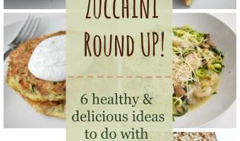 Zucchini Round Up!