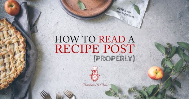 An overhead photo of with text in the centre that says How to Read a Recipe Post (Properly), there is pie and herbs surrounding it.