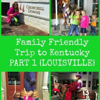 Family Friendly Trip Louisville