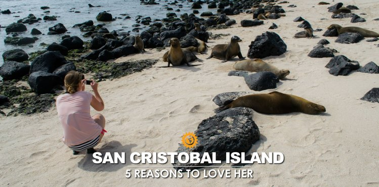 5 reasons why San Cristobal will be your favorite Island in Galapagos