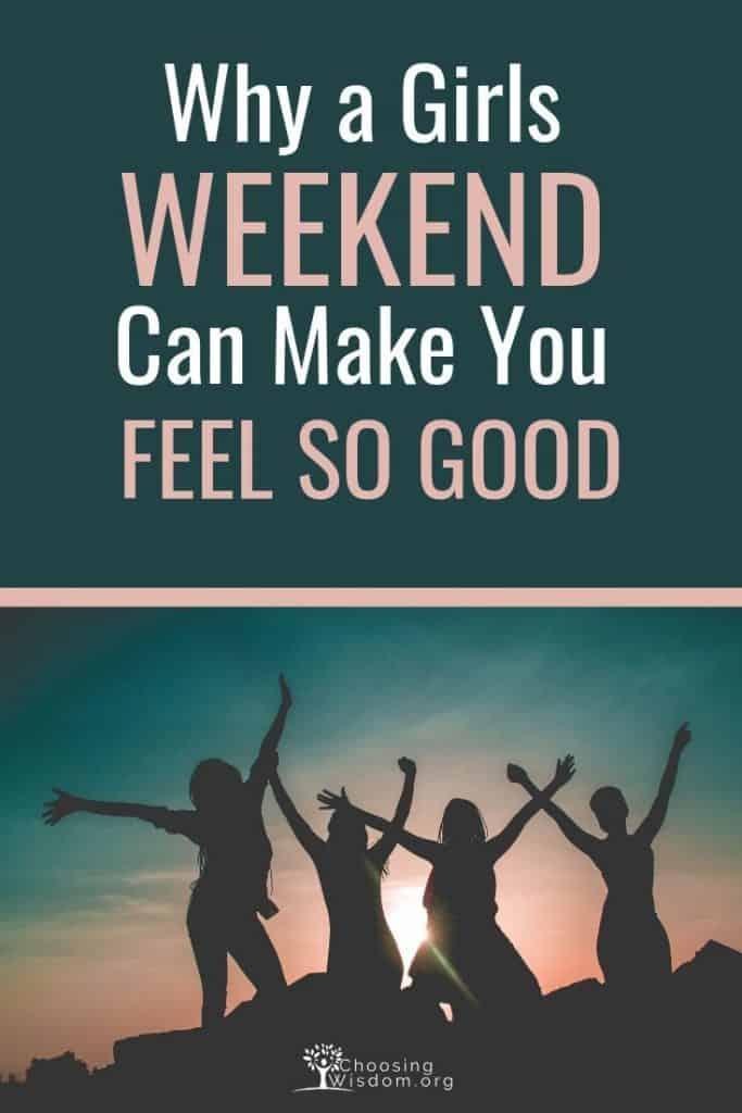 Girls Weekend