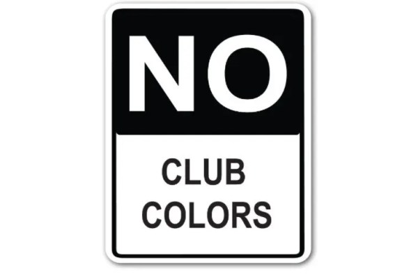 No Club Colors Allowed