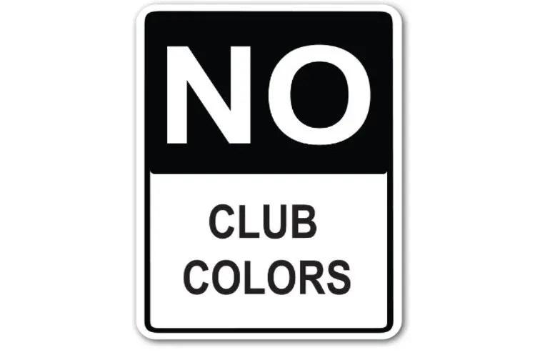 No Club Colors Allowed