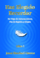 Edición en Español - Has Elegido Recordar (Spanish Edition of You Have Chosen to Remember)