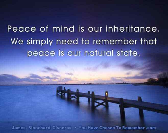 Inspirational Quote About Inner Peace by James Blanchard Cisneros, author of spiritual self help books.