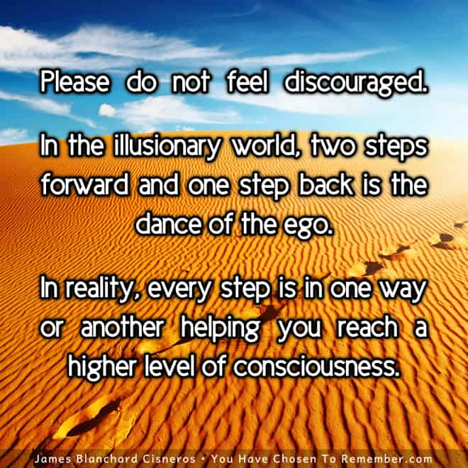 Every Experience Helps Us Reach A Higher Level Of Consciousness
