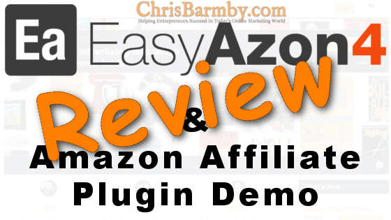 EasyAzon 4 Review and Amazon Affiliate Plugin Demo