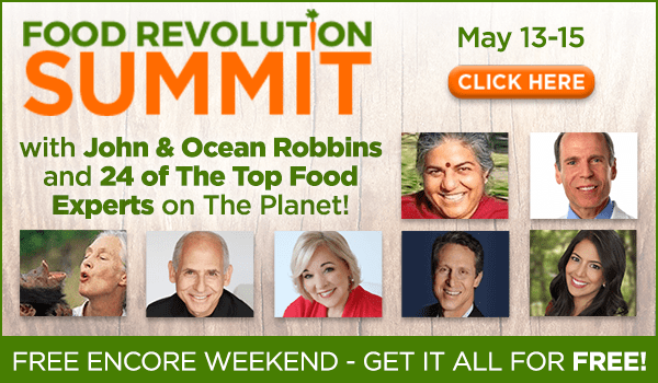 Tune In to The Food Revolution Summit Free Replay Weekend May 13-15, 2016