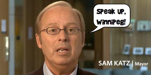 Sam Katz - Speak Up Winnipeg