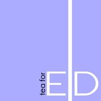 Tea for E|D