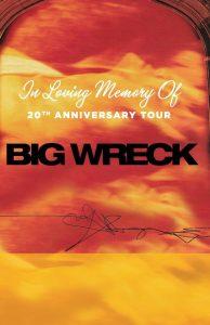 Big Wreck Tour