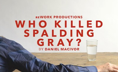 Prairie Theatre Exchange Asks, 'Who Killed Spalding Gray?'