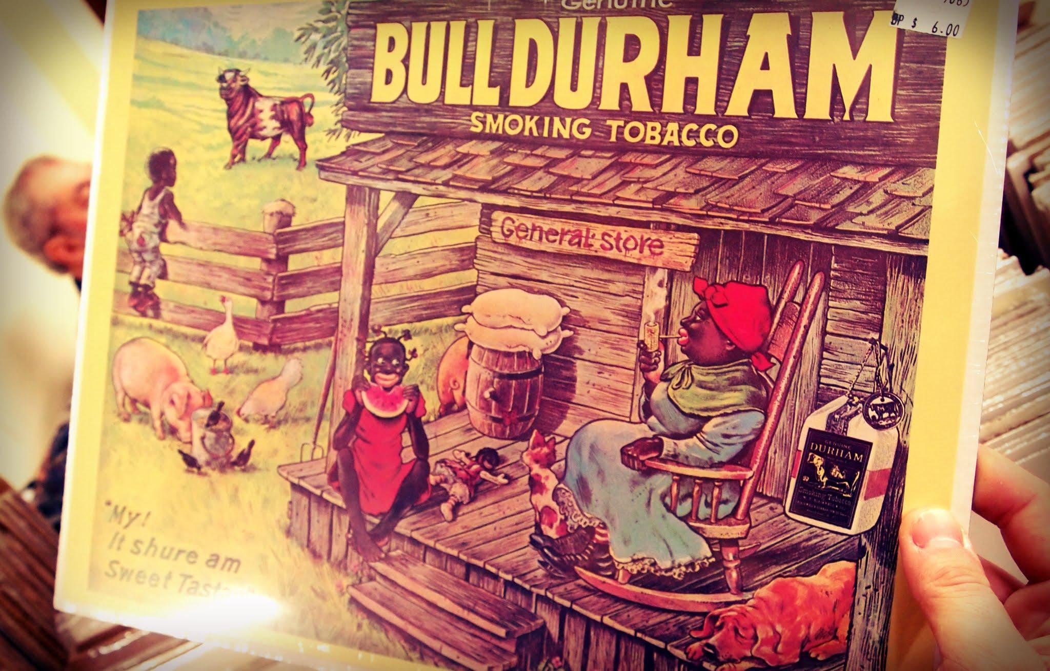 Nashville Flea Market Racist Bull Durham Sign