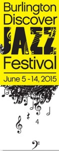 Burlington Discover Jazz Festival 2015