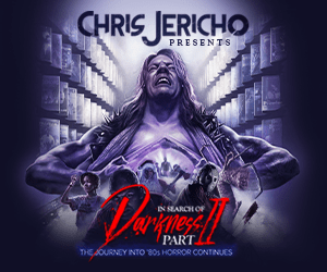 In Search of Darkness Part II - Chris Jericho Collector's Edition
