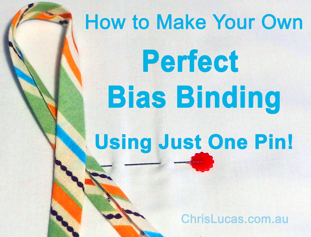 How to make your own perfect bias binding using just one pin