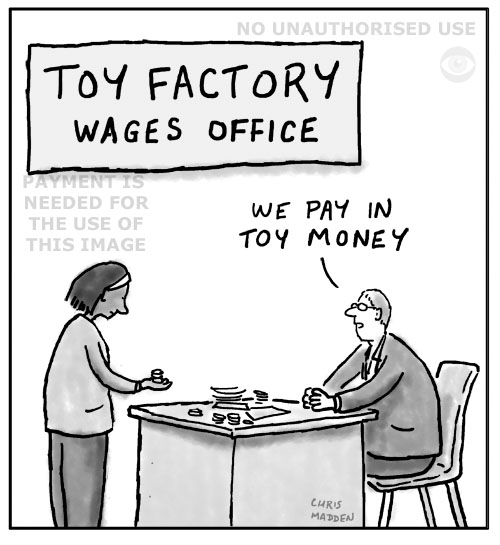cartoon - toy factory workers being paid toy money