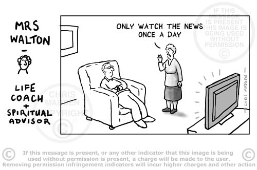 Wise sayings cartoon. Only watch the news once a day
