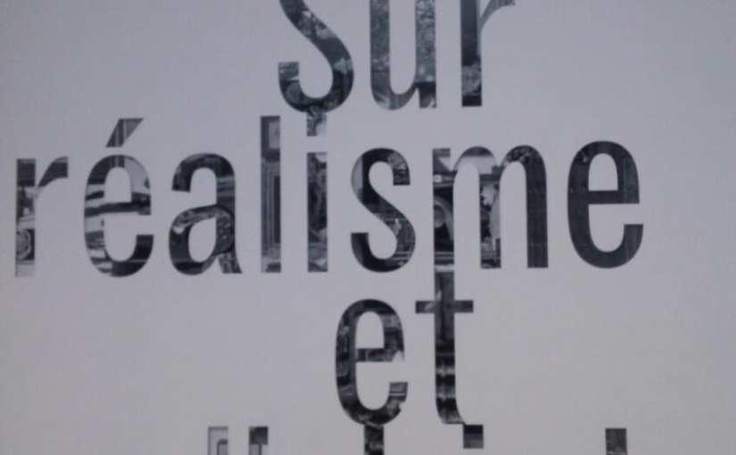 Le surréalisme et l'objet – une très belle exposition du Centre Pompidou