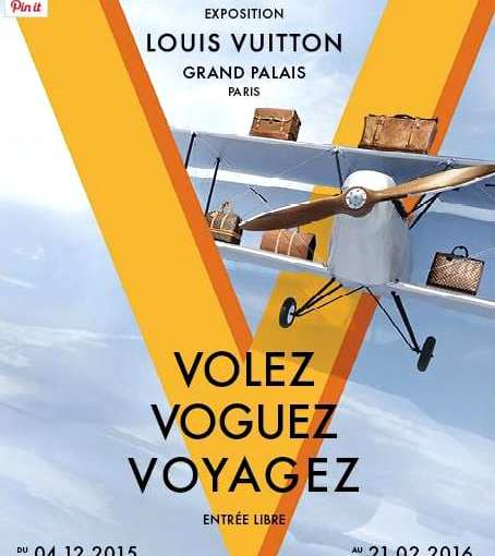 Entrez dans un monde de privilèges. Volez voguez voyagez – exposition Louis Vuitton
