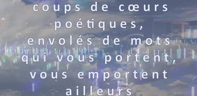 Poésies- textes choisis - Florilège  1