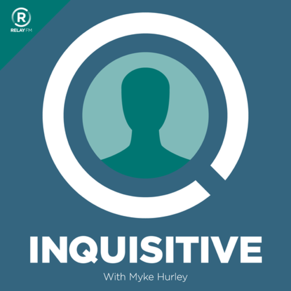 Relay FM: Inquisitive