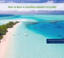 vacation mindset