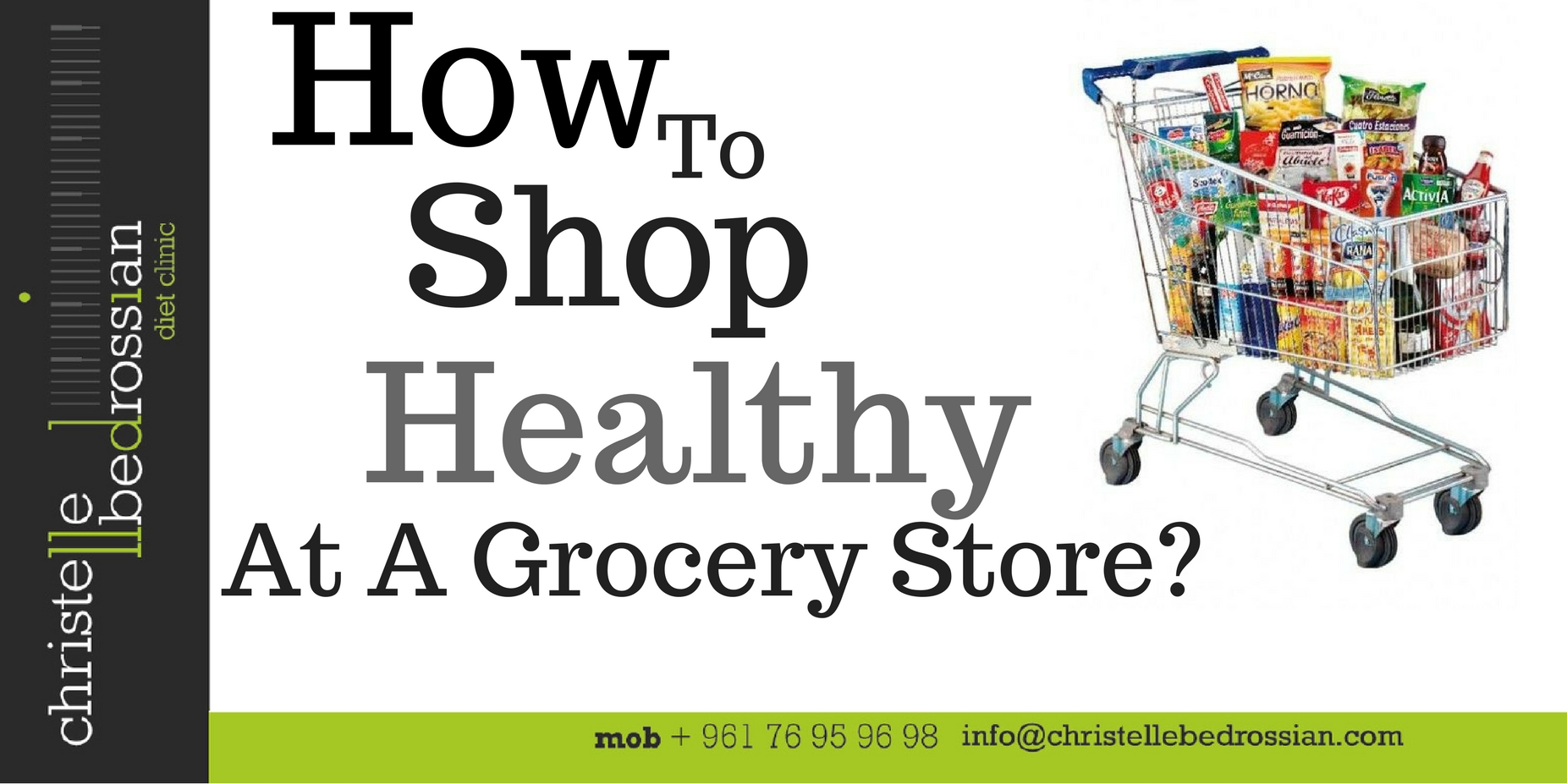 best dietitian lebanon, lebanon, diet, diet clinic, lose weight lebanon, healthy grocery shopping