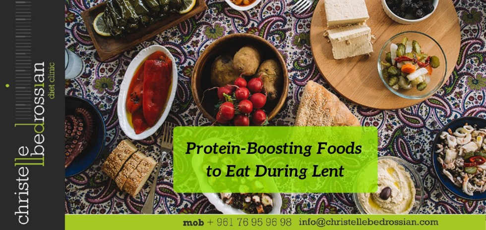 best dietitian lebanon, lebanon, healthy tips, lent, protein, diet