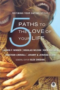 5 Paths to the Love of Your Life