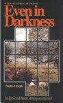 Even In Darkness (Judges