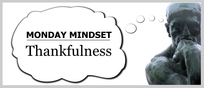 Monday Mindset Thankfulness
