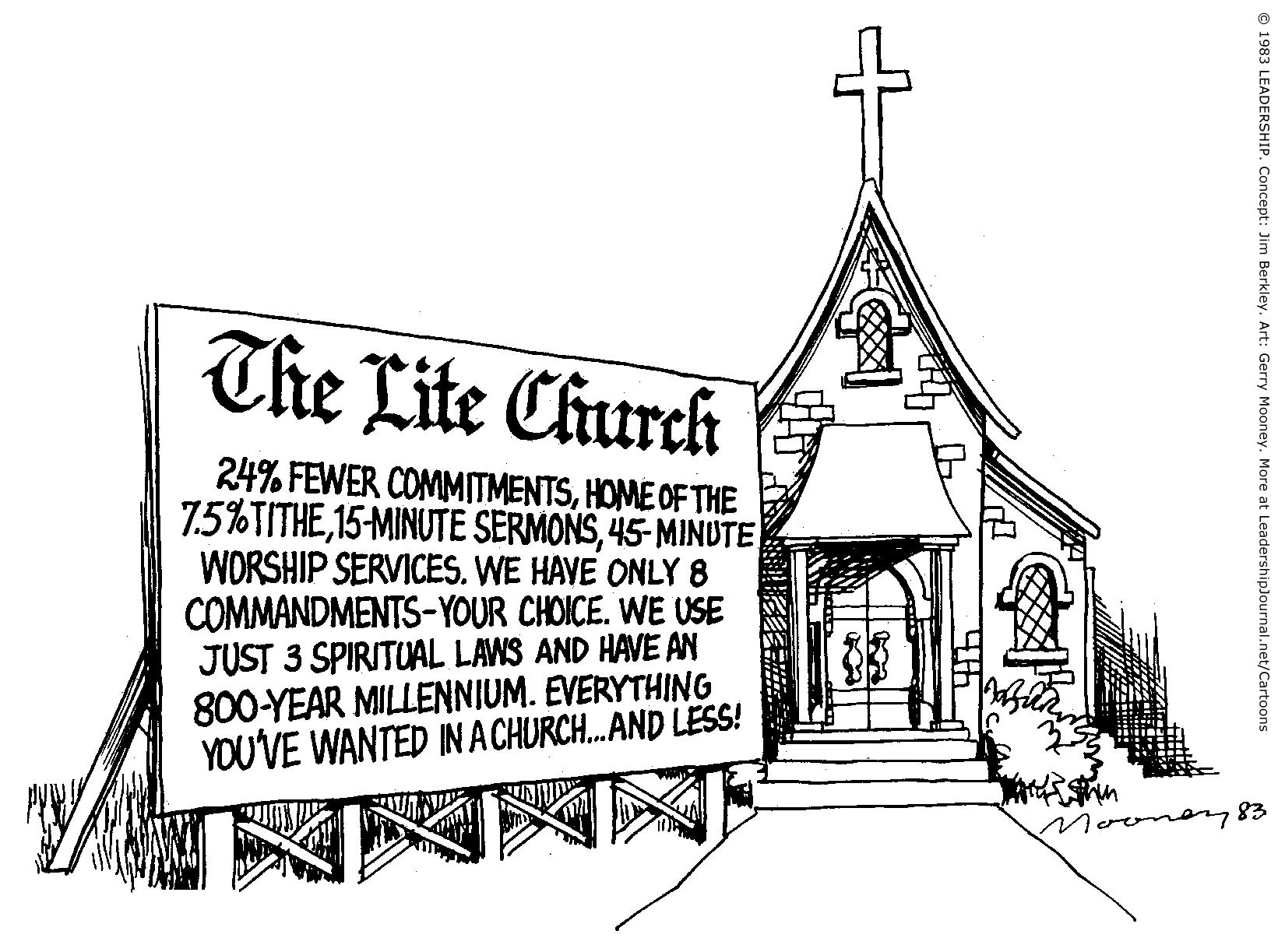 Church That Demands Less