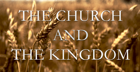 The Church and The Kingdom 2