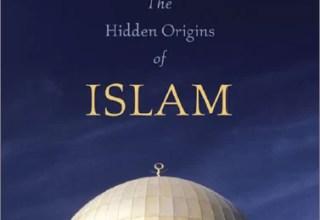 the hidden origins of islam