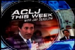 ACLJ This Week with Jay Sekulow: The IRS in Churches ...