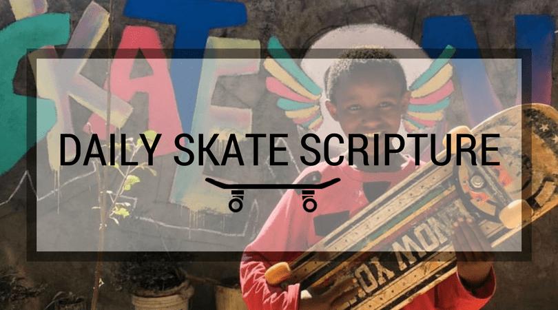 Daily Skate Scripture