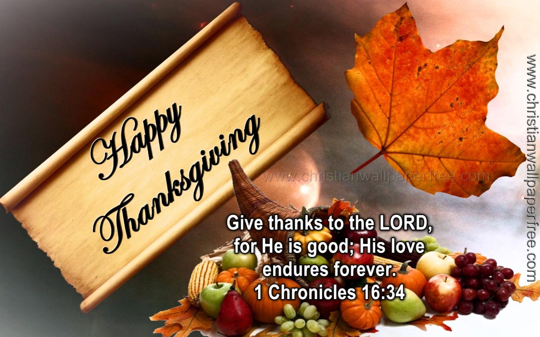 Thanksgiving 1 Chronicles 16 Verse 34 Christian Wallpaper Free