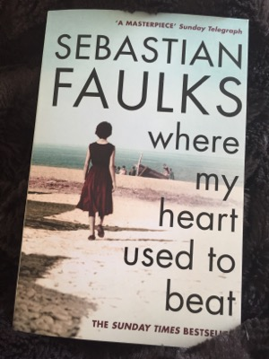 No Spoiler Book Review – where my heart used to beat, Sebastian Faulks
