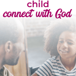 5 ways to help your intellectual child grow in faith | Raising Godly children | Christian kids | Christian parenting | Christian parenting books | #Christianparenting #familyfaith #Bible #sacredpathwaysforkids