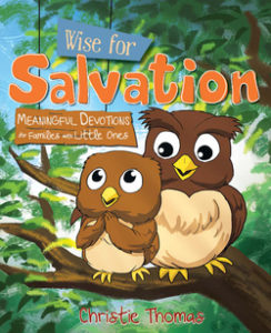 help your kids connect with Jesus through Wise For Salvation!