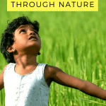 Ideas to help your child connect with God through nature.