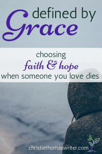 My story of choosing faith and hope in Jesus in the midst of the sudden loss of my sister. #grief #hope