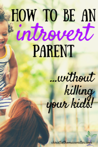 Tips for introvert parents