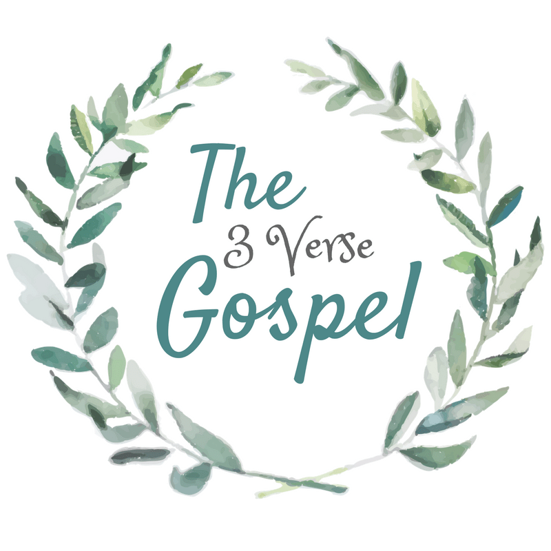Share the gospel in 3 verses; includes printable posters!