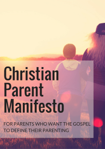 Christian Parent Manifesto