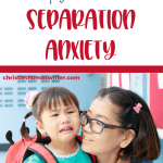 What is separation anxiety in kids, why it's not bad, and tips to for coping with it.   The first day of preschool, kindergarten, or grade school can bring big feelings.   Tips for parents to help your child with separation anxiety disorder. #separationanxiety #anxiety #mentalhealth #parentinghacks #christianparenting