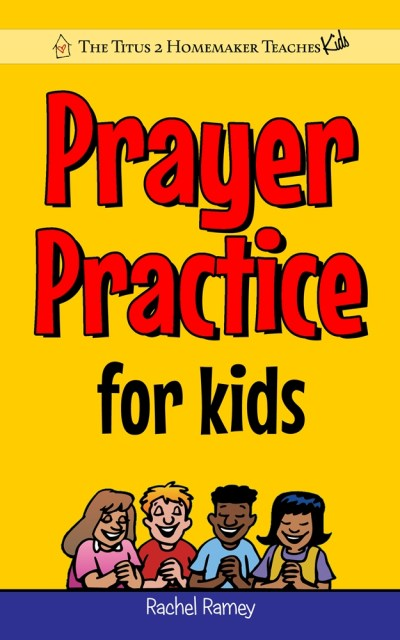 Prayer Practice for Kids Cover-final-Kindle-lg