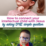 Helping your intellectual child (or smart child) grow in faith through their interests. Includes a review of the Radical book for kids by George Thornton #Christianparenting #kidlit #booksforsmartkids