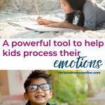 help kids process their emotions